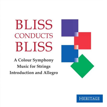 Bliss conducts Bliss: A Colour Symphony, Music for Strings, Introduction and Allegro