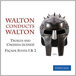 Walton conducts Walton: Façade Suites 1 & 2, Troilus and Cressida (Scenes)