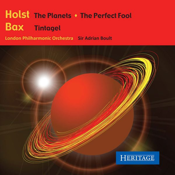 Holst: The Planets, The Perfect Fool, Bax: Tintagel