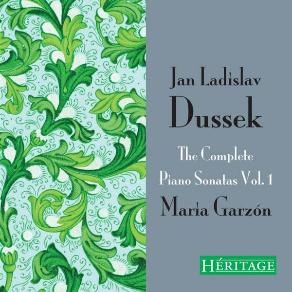 Jan Ladislav Dussek: The Complete Piano Sonatas Vol.1