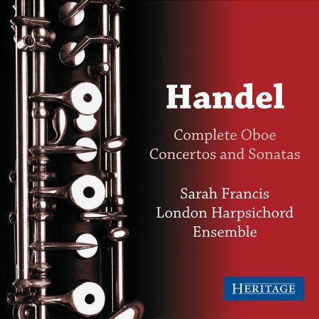 Handel Complete Oboe Concertos and Sonatas