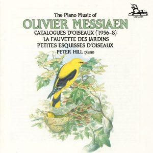 Olivier Messiaen: Catalogues d'oiseaux (complete); La Fauvette des Jardins; Petites Esquisses d'oiseaux