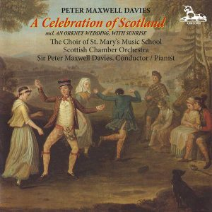 Peter Maxwell Davies: A Celebration of Scotland