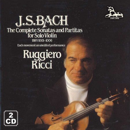 J. S. Bach: Unaccompanied Sonatas and Partitas for Violin