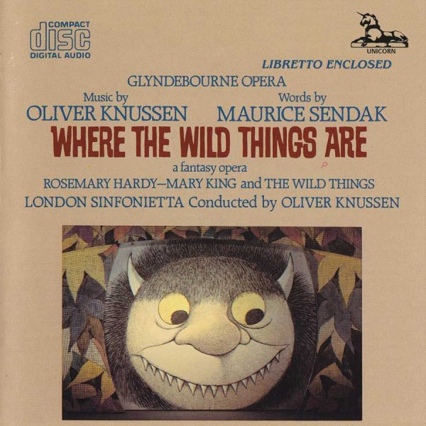 Oliver Knussen: Where the Wild Things Are