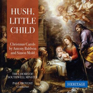 Hush, Little Child. The Choirs of Southwell Minster