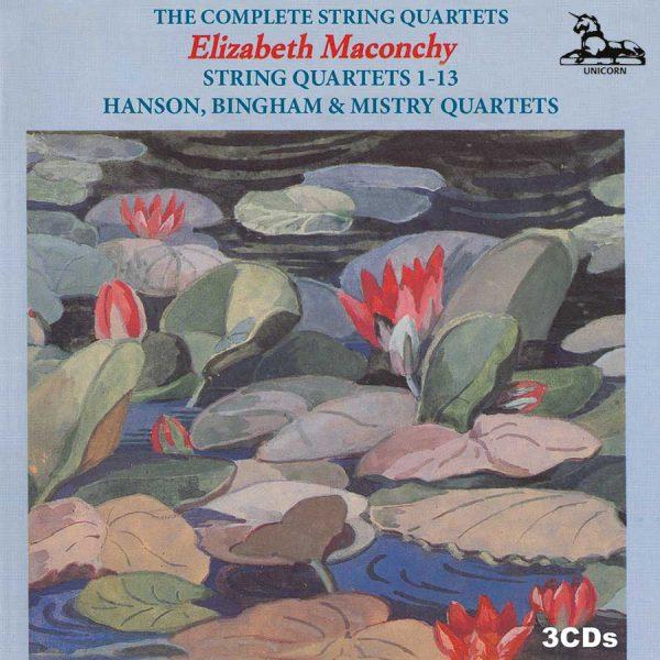 Elizabeth Maconchy: Complete String Quartets