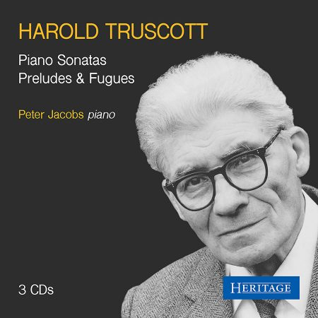 Harold Truscott: Piano Sonatas and Preludes & Fugues