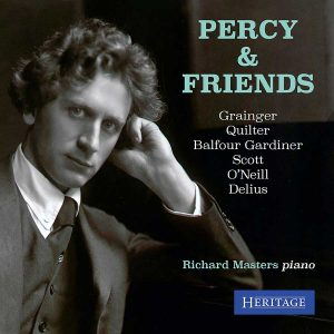 Percy & Friends: The Music of Grainger and his Circle