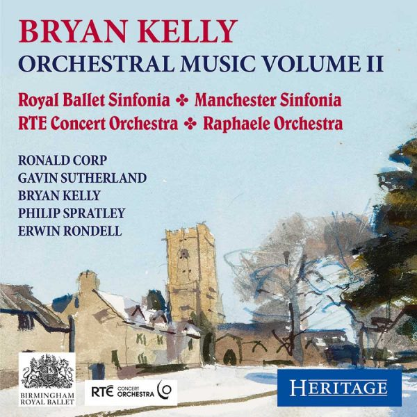 Bryan Kelly: Orchestral Music Volume II