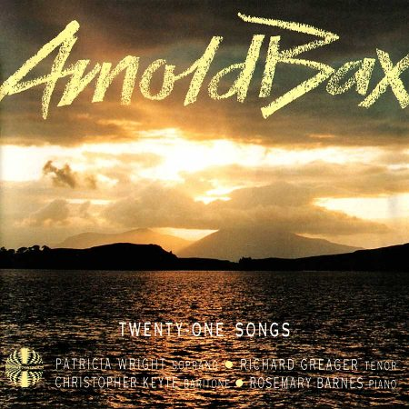 Arnold Bax: 21 Songs